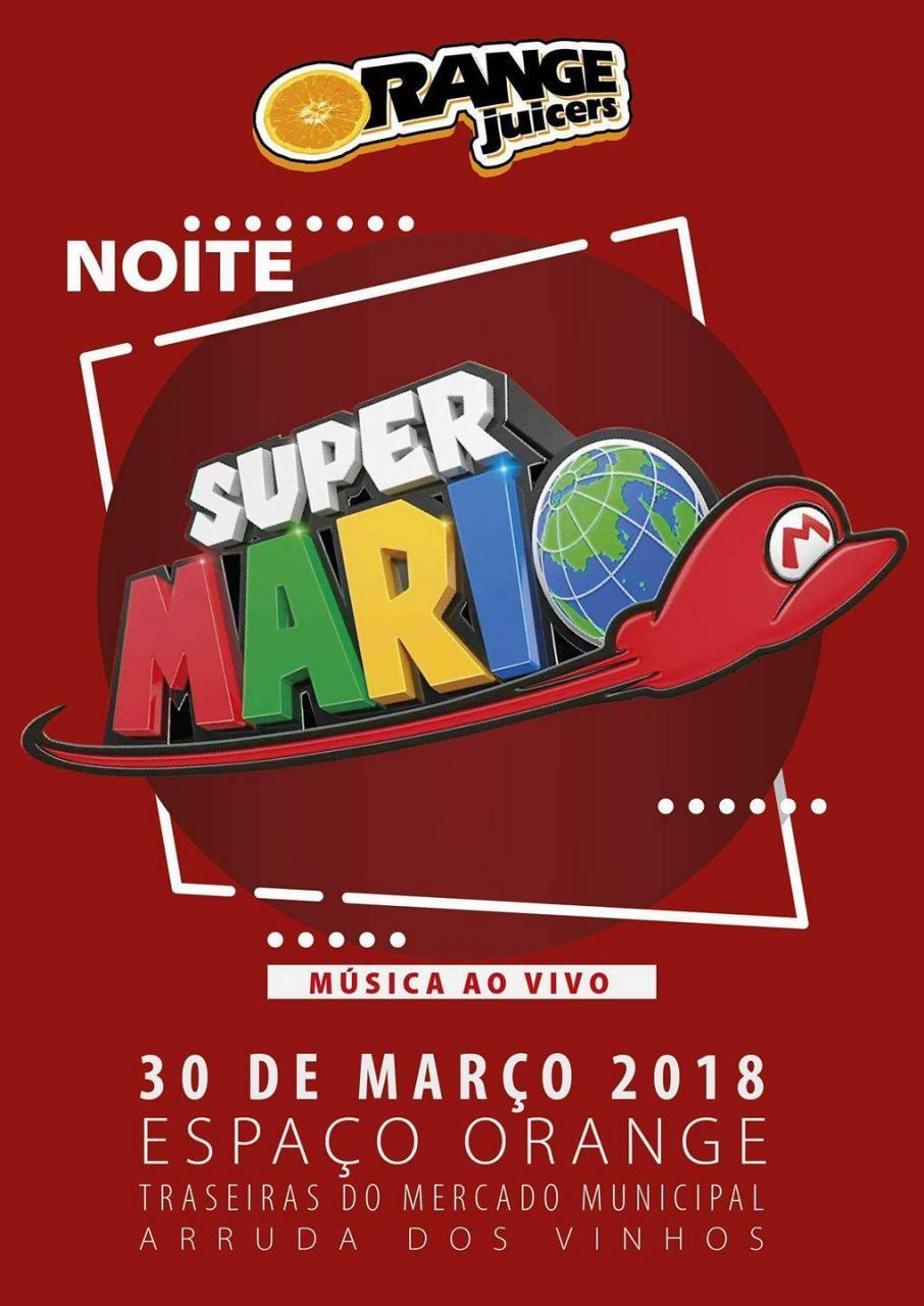 Noite «Super Mário»