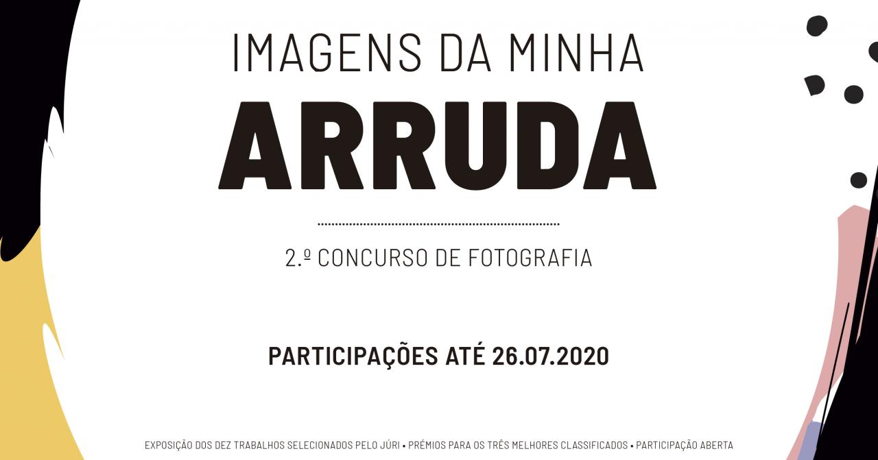 2.ª Edição do Concurso Fotográfico «Imagens da minha Arruda»