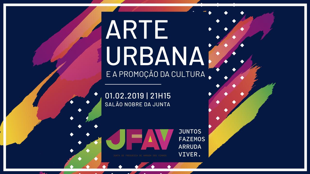 Conferência «Arte Urbana e a Promoção da Cultura»