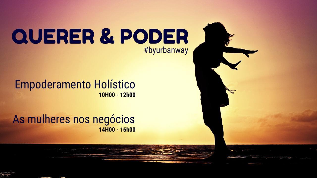Querer & Poder #byurbanway