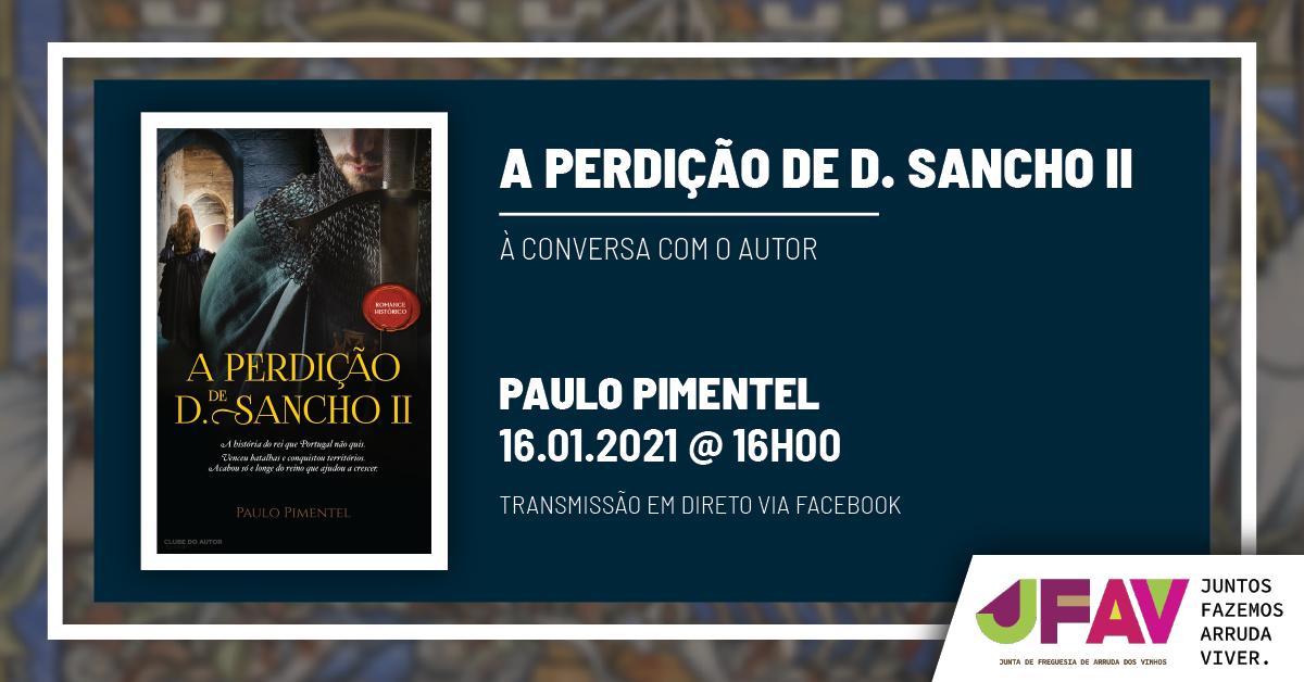 A Perdição de D. Sancho II - À Conversa com o Autor