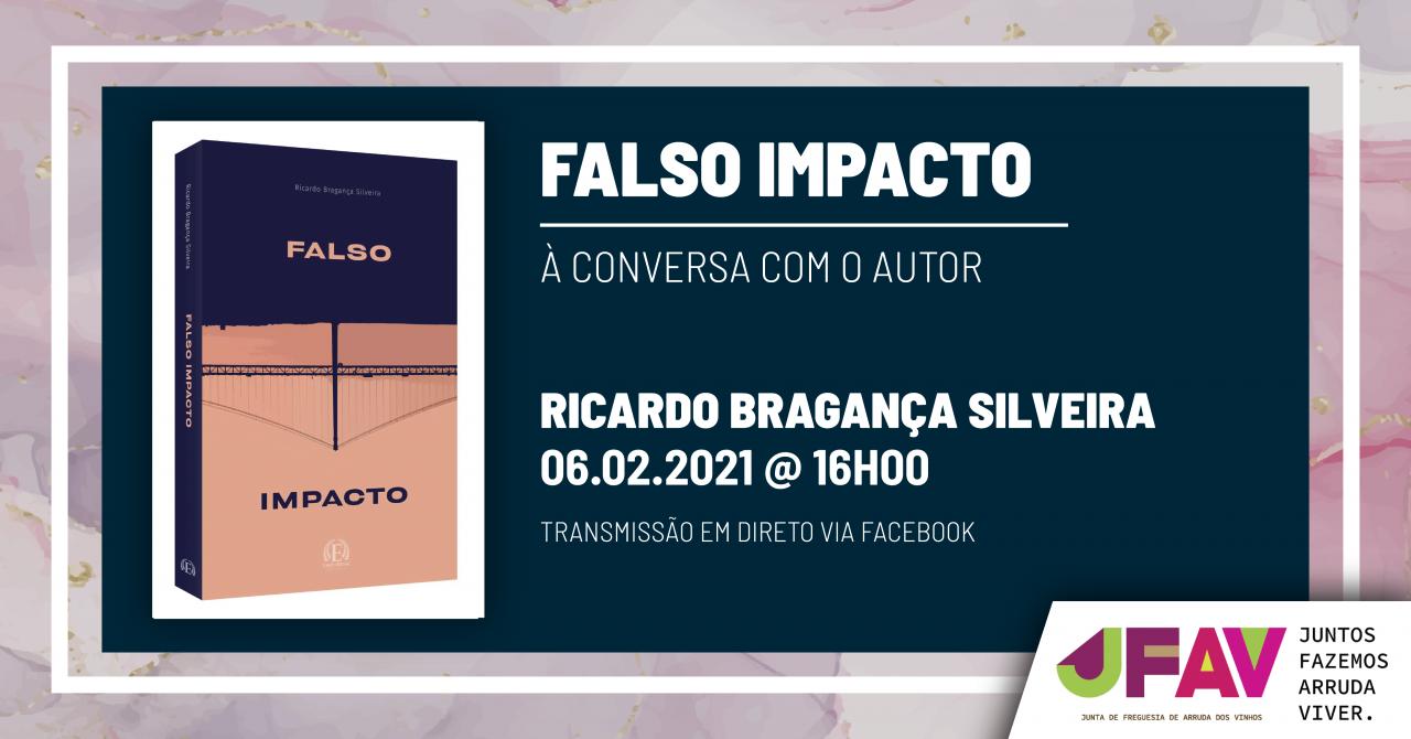 Falso Impacto - À Conversa com o Autor