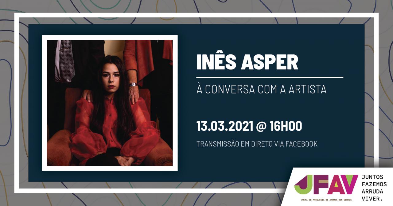 Inês Asper - À Conversa com a Artista