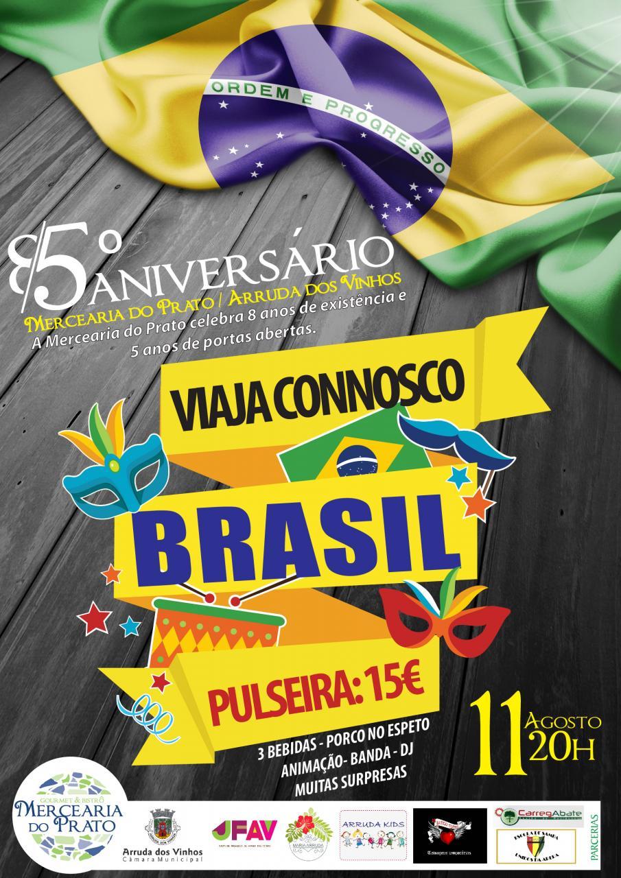 Festa Brasil - Viaja Connosco | Aniversário da Mercearia do Prato